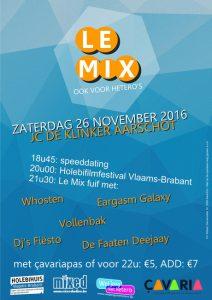 Le Mix 2016 - Ook voor hetero's @ JC De Klinker (club) | Aarschot | Vlaanderen | België