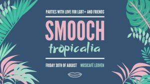 Smooch Tropicalia @ Musicafé Leuven